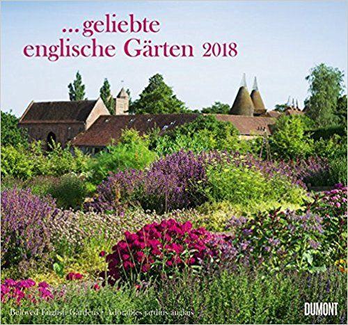 Geliebte englische Gärten 2018 – DUMONT Garten-Kalender – mit allen wichtigen Feiertagen – Format 38,0 x 35,5 cm: Amazon.de: Bücher