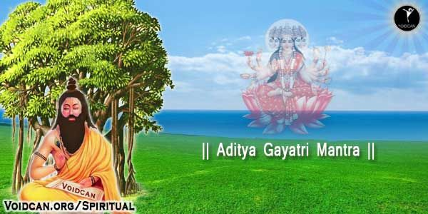 Voidcan.org shares with you Aditya Gayatri Mantra in Hindi and Sanskrit lyrics, also know the meaning and you can free download pdf version or print it.