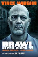 Brawl in Cell Block 99 - S. Craig Zahler