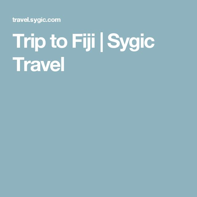 Trip to Fiji | Sygic Travel