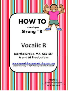 "Speech Therapy Tools: HOW TO Develop a Strong ""R"": Vocalic ""R"""