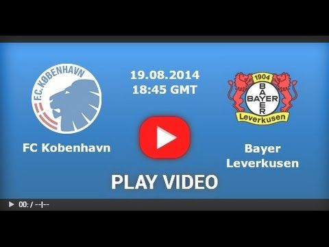 Watch FC Kobenhavn vs. Bayer Leverkusen Live Streaming Online