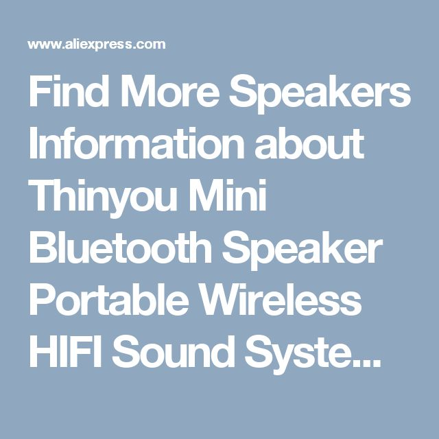 Find More Speakers Information about Thinyou Mini Bluetooth Speaker Portable Wireless HIFI Sound System 3D Stereo Loudspeakers Music Surround Support TF AUX USB,High Quality usb sound card speaker,China speaker bluetooth Suppliers, Cheap speaker manufacture from Thinyou1 Store on Aliexpress.com