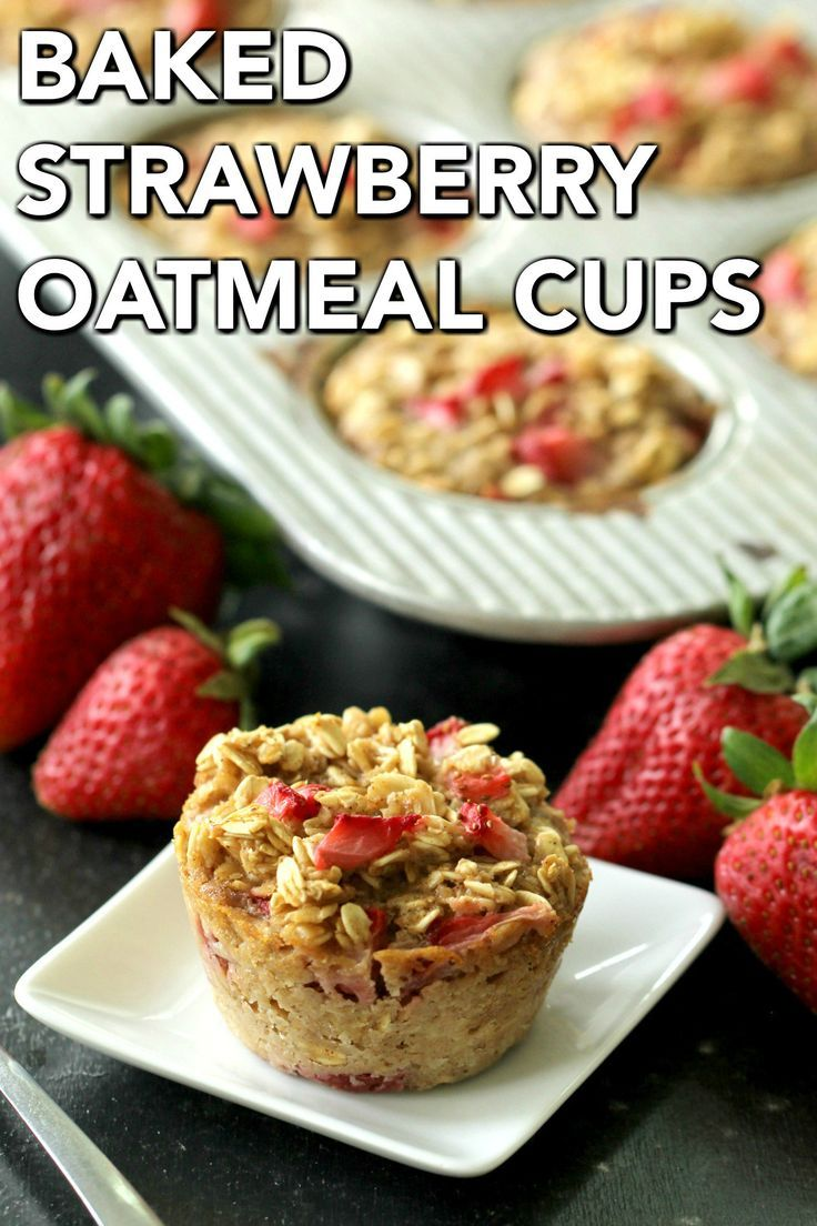 HEALTHY STRAWBERRY BAKED OATMEAL CUPS RECIPE IN 2019 RECIPES