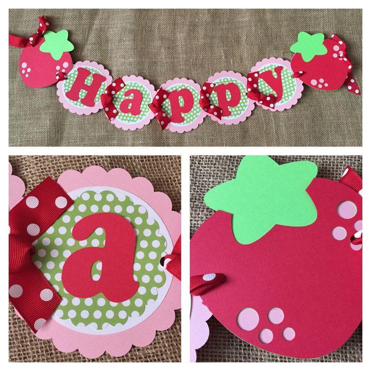 Strawberry Birthday Banner, Strawberry Party Banner, Strawberry Banner, Strawberry Shortcake Birthday Banner, Strawberry Birthday Party, by AWhimsyPartyShop on Etsy https://www.etsy.com/listing/236449276/strawberry-birthday-banner-strawberry