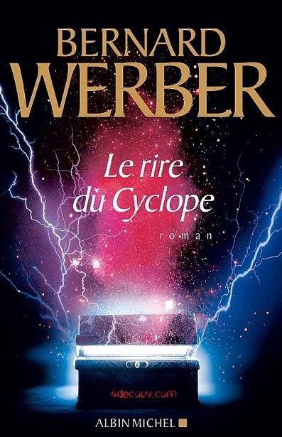 Le rire du cyclope - Bernard Werber