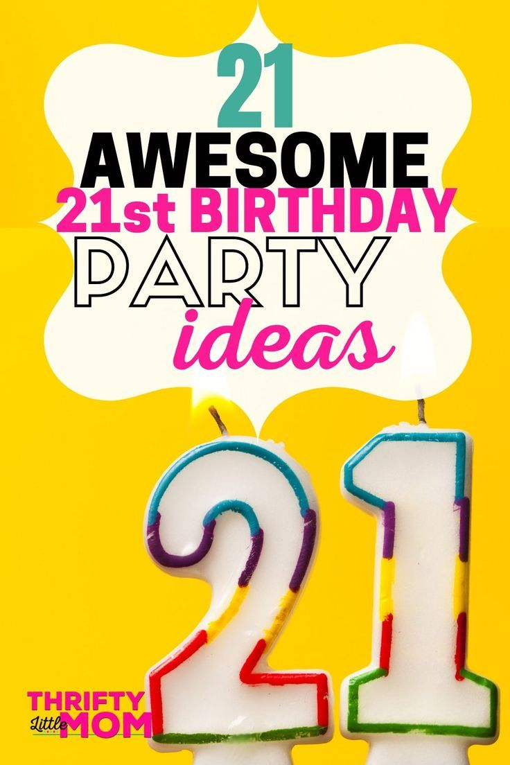 Twenty One Epic 21st Birthday Party Ideas Drinking Non Drinking 21st Birthday Birthday Parties Party