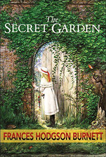 The Secret Garden (Illustrated Edition) by [Hodgson Burnett, Frances]