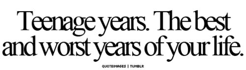 #teenage #years