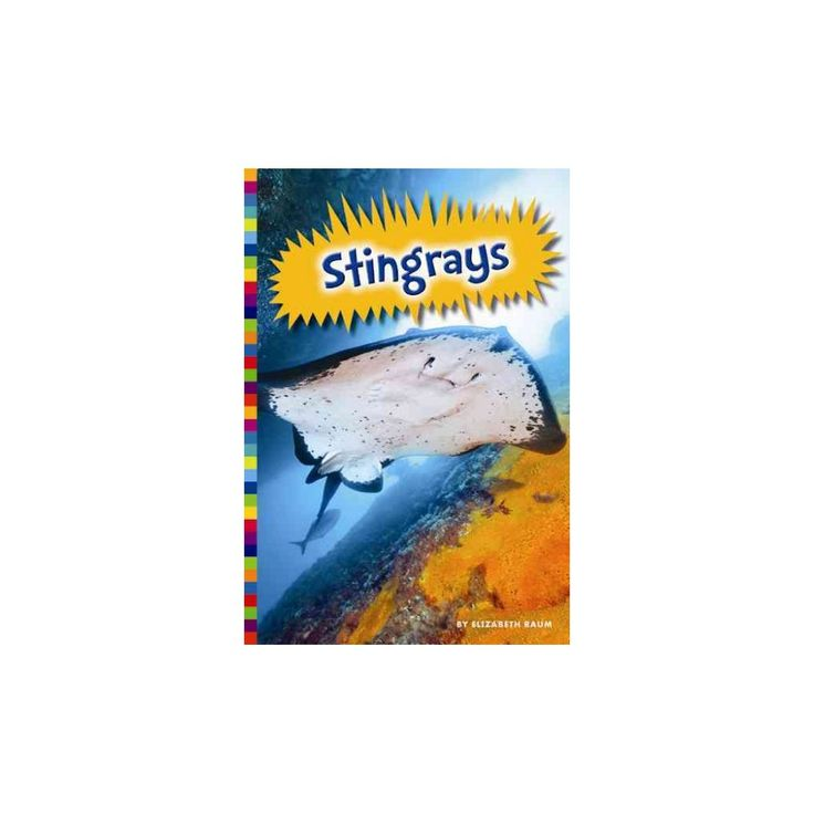 Stingrays ( Poisonous Animals) (Paperback)