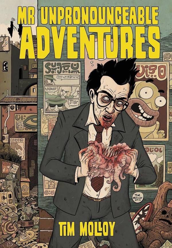 Mr Unpronounceable Adventures, spectacularly weird graphic novel in a Lovecraftian/Burroughsian vein - Boing Boing