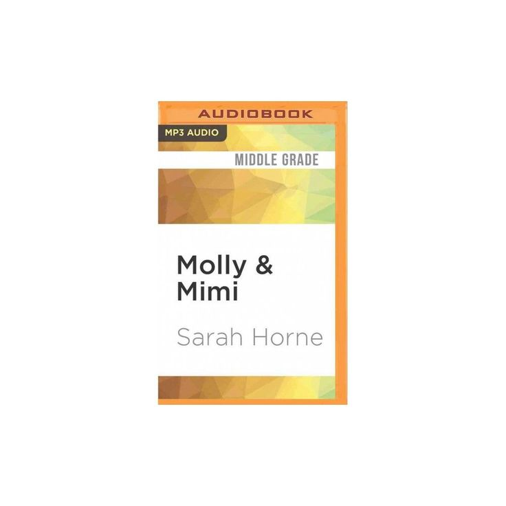 Molly & Mimi : Tantrums and Tiaras & Paws, Claws and Frilly Drawers (MP3-CD) (Sarah Horne)
