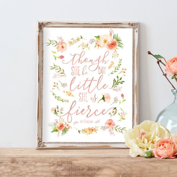Though She Be But Little She is Fierce, Nursery Decor, Nursery Printable, Nursery Art, Floral, Rose Gold, Blush Nursery art, Coral, Peach