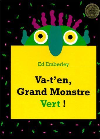 Va-t'en, grand monstre vert ! de Ed Emberley