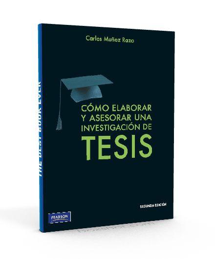 Como elaborar y asesorar una investigacion de Tesis – Carlos muñoz Razo – PDF  #tesis #investigacion   http://librosayuda.info/2016/02/20/como-elaborar-y-asesorar-una-investigacion-de-tesis-carlos-munoz-razo-pdf/
