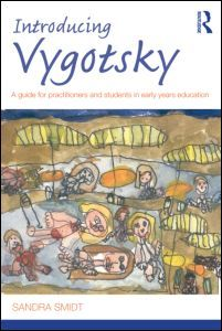 Introducing Vygotsky: A Guide for Practitioners and Students in Early Years Education (Paperback) - Routledge