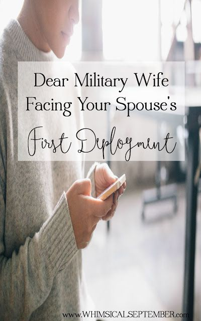 Dear Military Wife Facing Your First Deployment