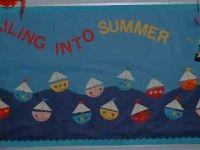 Summer Classroom Bulletin Boards   ... Bulletin Board View Post » Sailing Into Summer Bulletin Board Display
