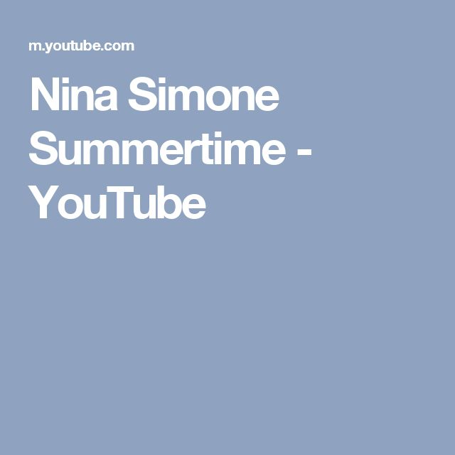 Nina Simone Summertime - YouTube