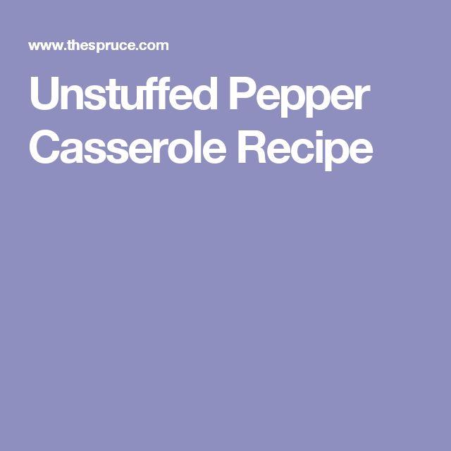 Unstuffed Pepper Casserole Recipe