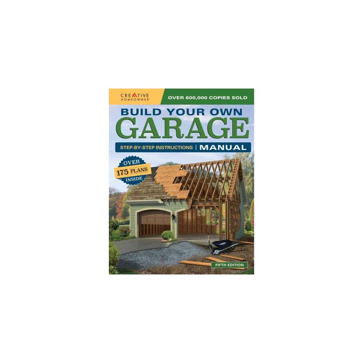 Build Your Own Garage Manual : More Than 175 Plans (Paperback)