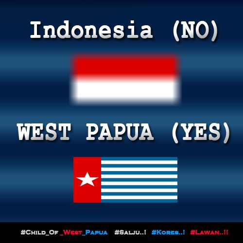 Indonesia (No)...!! WEST PAPUA (YES)....!! http://bit.ly/1DtDeVp  ‪#‎Free_West_Papua‬ ‪#‎Salju‬ ‪#‎Kores‬ ‪#‎Lawan‬