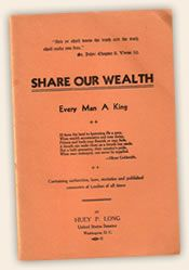 Huey Long's Share Our Wealth speech