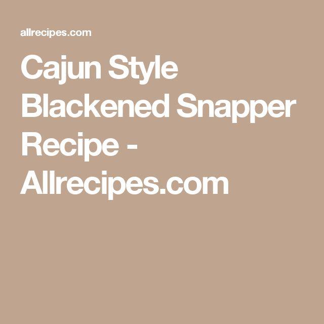 Cajun Style Blackened Snapper Recipe - Allrecipes.com