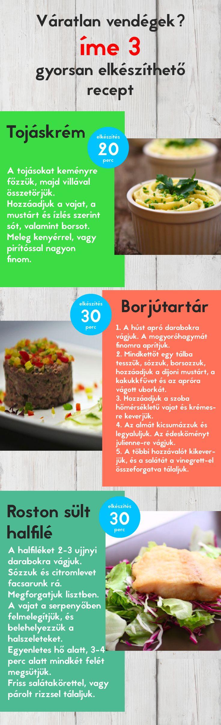 Váratlan vendégek? Íme 3 könnyedén elkészíthető recept! :)