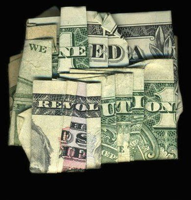 """Is it a coincidence that if you fold a dollar bill it will say, "" we need a revolution?"" ""No. But it is a coincidence your the one who embraces it."""