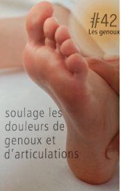 La réflexologie des pieds : Les genoux : Ce point réflexe soulager les douleurs de genoux et articulations