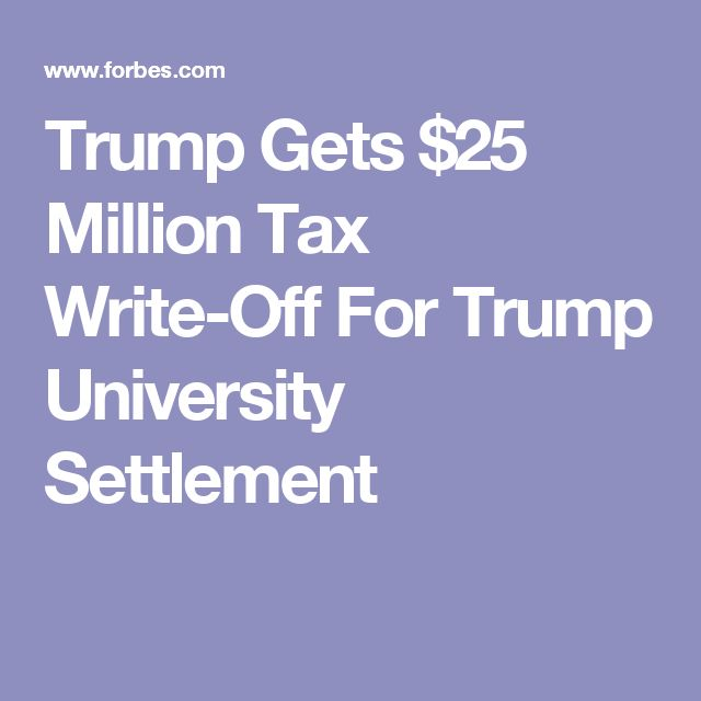 Trump Gets $25 Million Tax Write-Off For Trump University Settlement