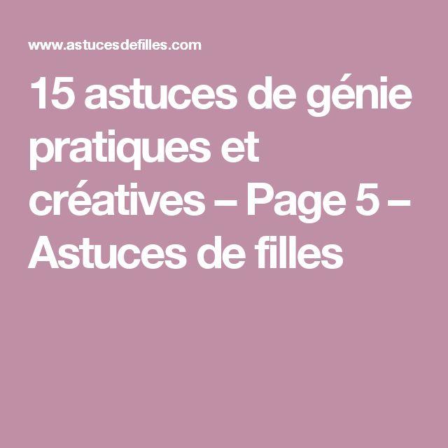 15 astuces de génie pratiques et créatives   – Page 5 – Astuces de filles
