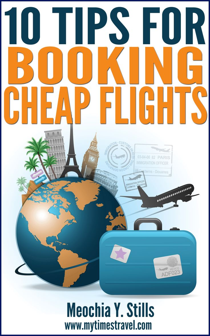 10 Tips for Booking Cheap Flights:  DIY guide to booking affordable airfare.