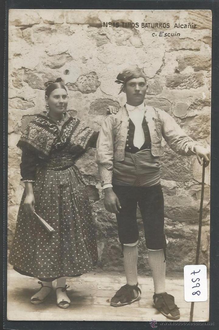 ALCAÑIZ - TIPOS BATURROS - C. ESCUIN - P7598 (Postales - España - Aragón Antigua (hasta 1939) - Teruel)