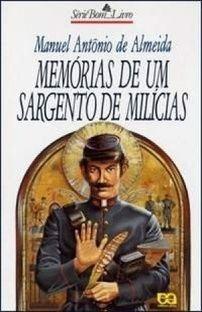 Manuel Antonio De Almeida, Memórias De Um Sargento De Milicias, Atica :: Aqui No Megaleitores Você Encontra Tudo Em Livros No Gênero Literatura Brasileira