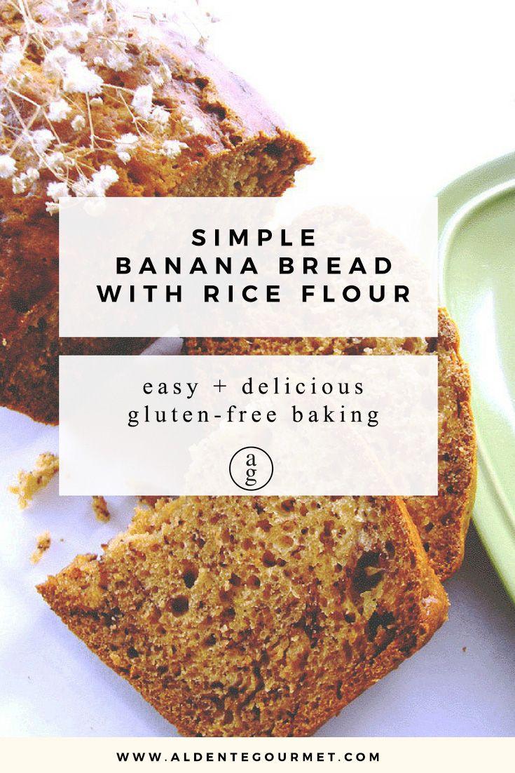 Banana Bread with Rice Flour (Gluten-Free) // Easy Gluten-Free Baking //
