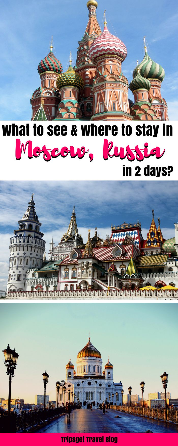 What to see in Moscow Russia in 2 days