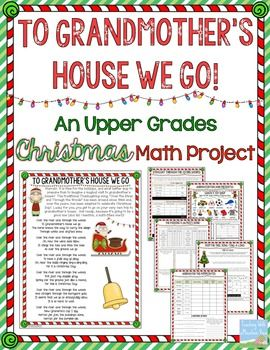 To Grandmother's House We Go: A Holiday Math Project for the upper grades! $