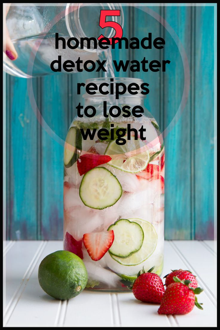 5 Homemade Detox Water Recipes To Lose Weight Visit…