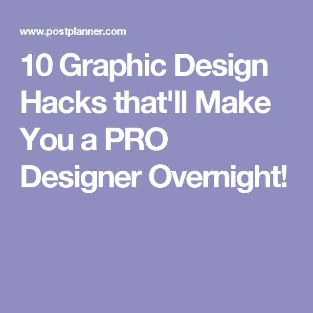 10 Graphic Design Hacks that'll Make You a PRO Designer Overnight!