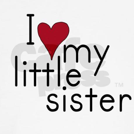 I love my little sister Kids T-Shirt on CafePress.com