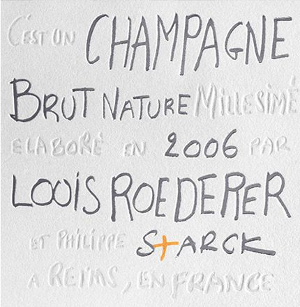 « The Brut Nature 2006 cuvée is the fruit of several convergences: between a historic terroir and a remarkable year, and between a Champagne House that respects nature and a creative genius with a free spirit. » — Frédéric Rouzaud, Managing Director of Louis Roederer