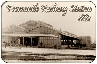 Fremantle Railway Station, 1881 - Fremantle Western Australia History