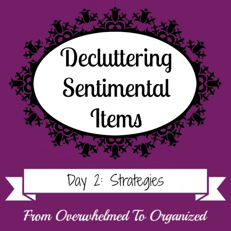 Overwhelmed with sentimental clutter? This series gives tips to help you declutter sentimental items! Today's post gives strategies to help you purge your memorabilia.