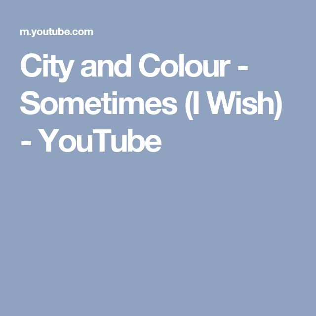 City and Colour - Sometimes (I Wish) - YouTube