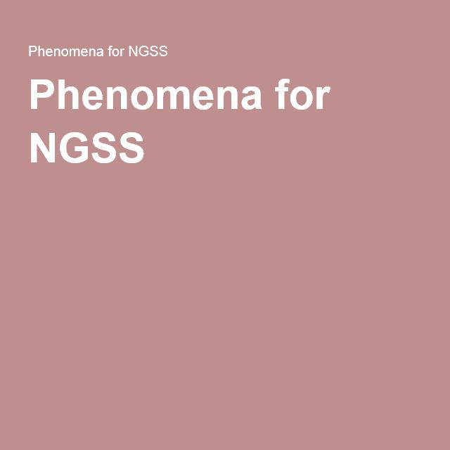Phenomena for NGSS - lots of videos to use with lessons