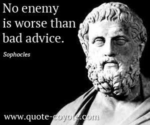 ~ Sophocles