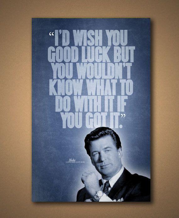 "Glengarry Glen Ross ""Good Luck"" Quote Poster"