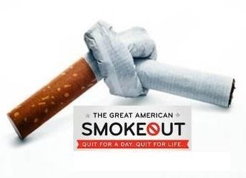Every third Thursday of November is The Great American Smokeout, sponsored by the American Cancer Association. By quitting, even for one day, smokers will be taking an important step towards a healthier life – one that can lead to reducing cancer risk. Click the link below to get more info: http://www.cancer.org/healthy/stayawayfromtobacco/greatamericansmokeout/index